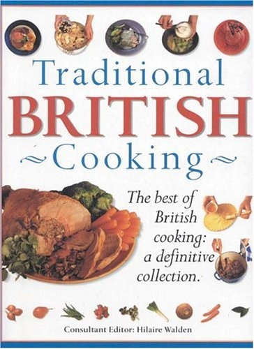 273 best british irish food images on pinterest irish food traditional british cooking the best of british cooking a definitive collection library forumfinder Image collections