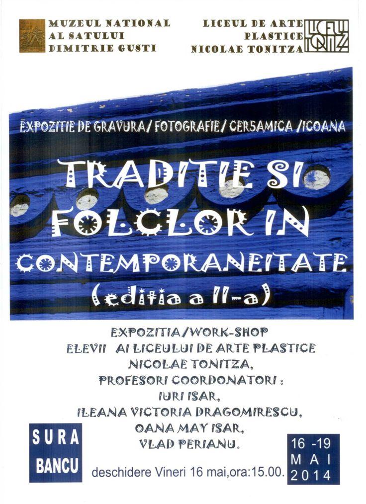 Traditie si Folclor in contemporaneitate, editia a II-a, 16-19 mai 2014, sala de Sticla