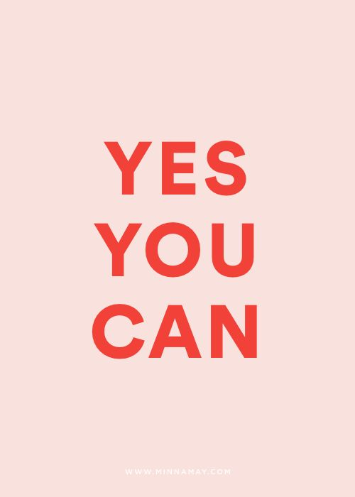 you can do anything.