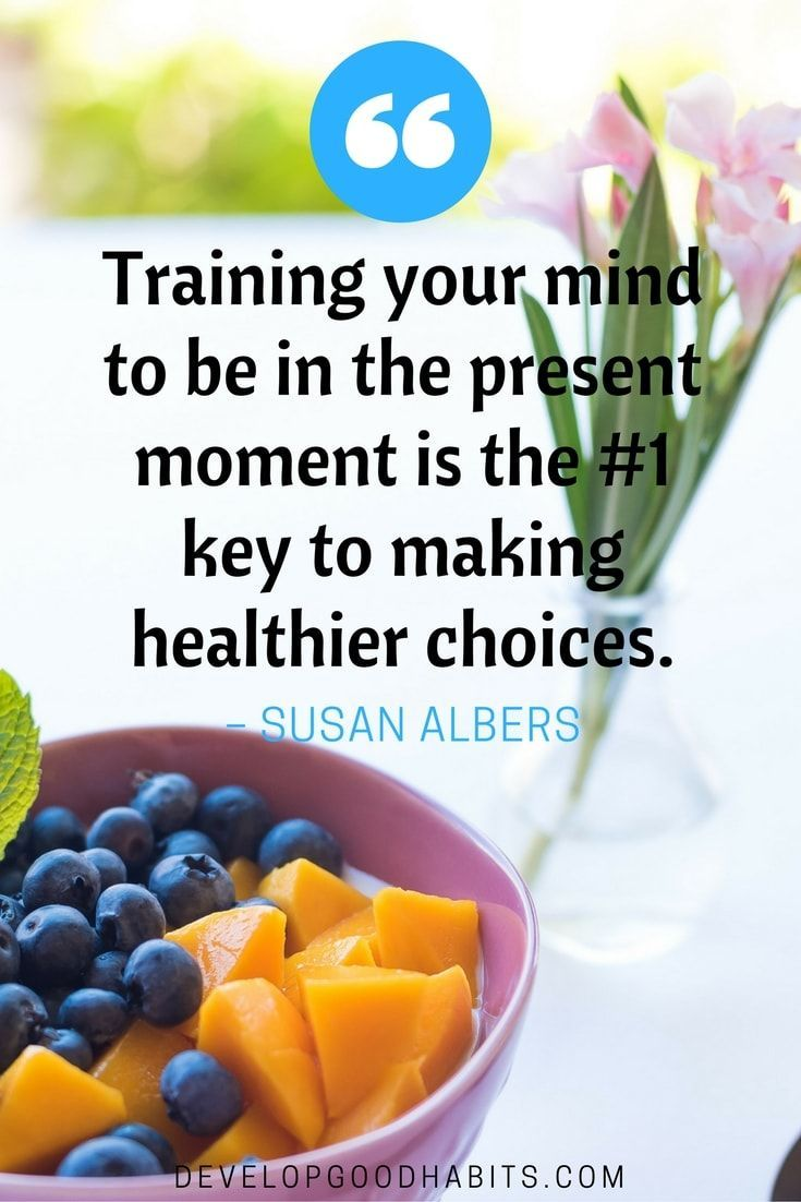mindful quote | healthier choices | mindfulness | self awareness | quotes