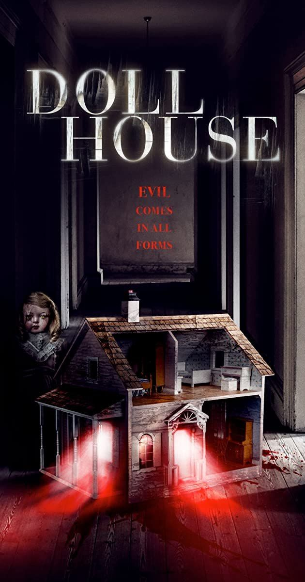 فيلم الرعب والإثارة Doll House 2020 مترجم عربي كامل House Doll House Movie Posters
