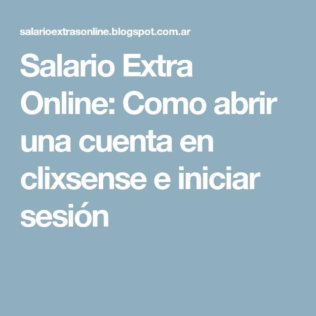 Salario Extra Online: Como abrir una cuenta en clixsense e iniciar sesión