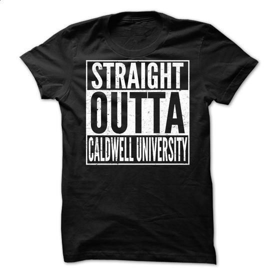 STRAIGHT OUTTA Caldwell University - #cute tee #pullover sweatshirt. GET YOURS => https://www.sunfrog.com/No-Category/STRAIGHT-OUTTA-Caldwell-University.html?68278