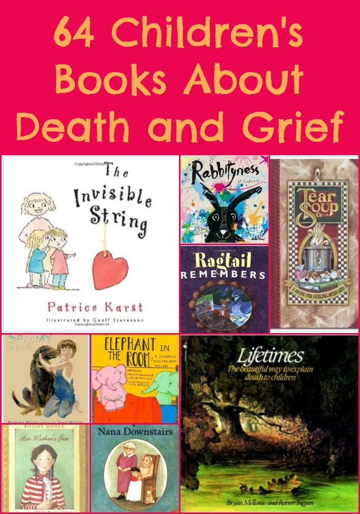 64 Children's Books About Grief