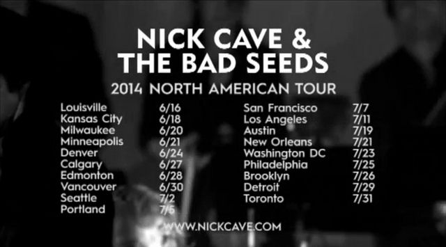 Nick Cave tour 2014 US and Canada