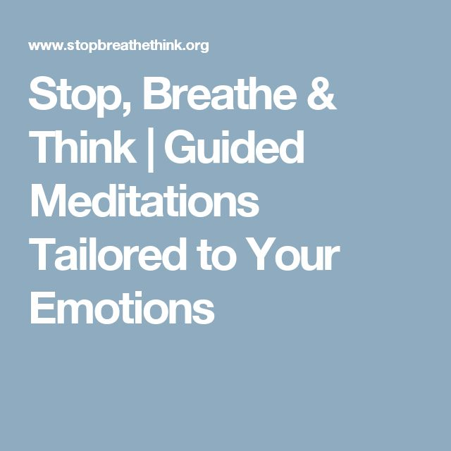 Stop, Breathe & Think   Guided Meditations Tailored to Your Emotions