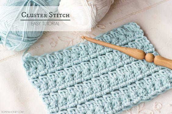 Hopeful Honey   Craft, Crochet, Create: How To: Crochet The Cluster Stitch - Easy Tutorial...