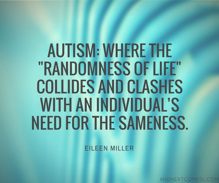 8 inspiring quotes about autism from And Next Comes L