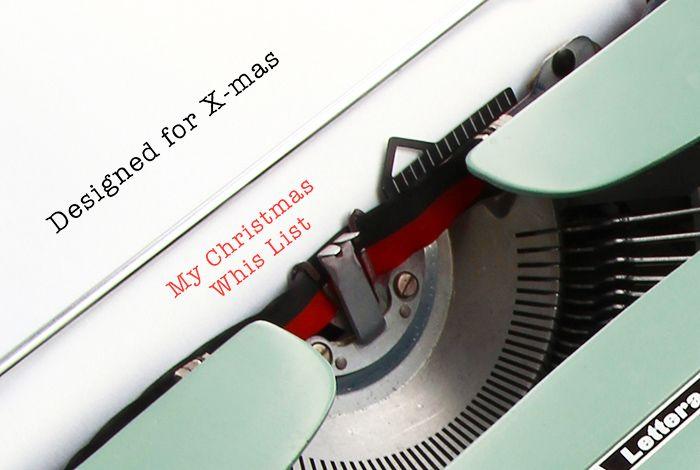 Designed for Christmas, la mi lista dei desideri Natale 2016.