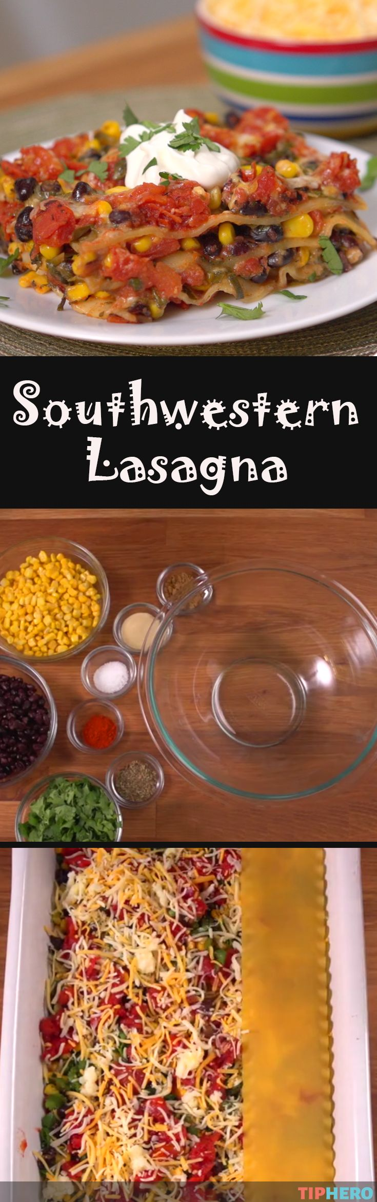 Southwestern Lasagna Recipe | Put a south of the border spin on the traditional Italian lasagna with layers of black beans, corn, onions, fire roasted tomatoes and some southwestern spice in between your lasagna noodles (or swap in some tortillas instead!). It's designed as a vegetarian dish, but you can add some taco meat to beef it up so to speak.... #familydinner #homecooking #spicy #cookingwithkids