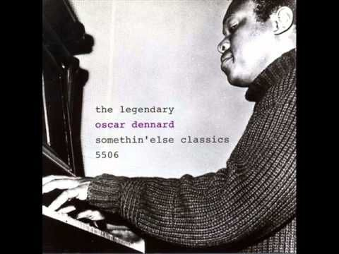 Oscar Dennard Quartet - Pinky (1958)  Personnel: Idrees Sulieman (trumpet), Oscar Dennard (piano), Jamil Nasser (bass), Buster Smith (drums)  from the album 'THE LEGENDARY OSCAR DENNARD' (Somethin'else Records)