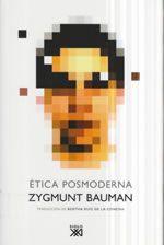 Zygmunt Bauman: Etica posmoderna