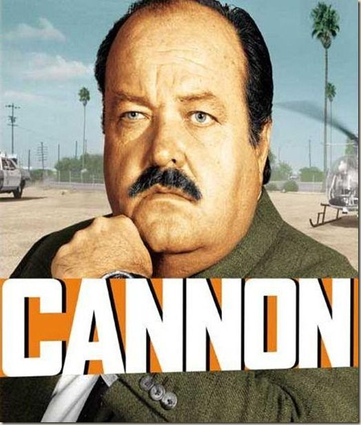 Cannon (1971–1976) ~~ Action   Crime   Mystery ~~ An overweight, balding ex-cop with a deep voice and expensive tastes in culinary pleasures becomes a high-priced private investigator.