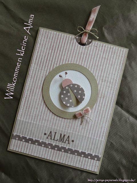 Jenny's Papierwelt: Karte zur Geburt ~ Willkommen kleine Alma ~