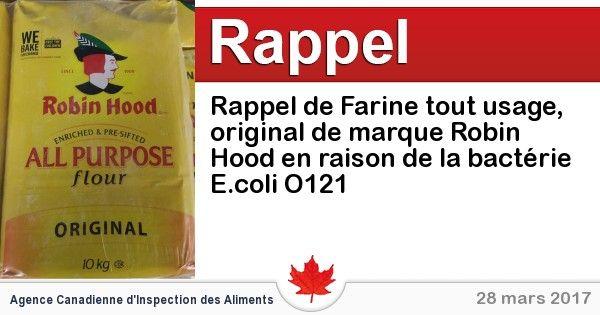 Rappel de Farine tout usage, original de marque Robin Hood en raison de la bactérie E.coli O121 - Circulaire en ligne