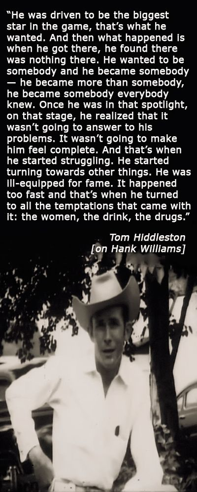 """Calgary Herald: Tom Hiddleston goes deep to find his inner Hank Williams in I Saw the Light. """" He wanted to be somebody and he became somebody — he …"""