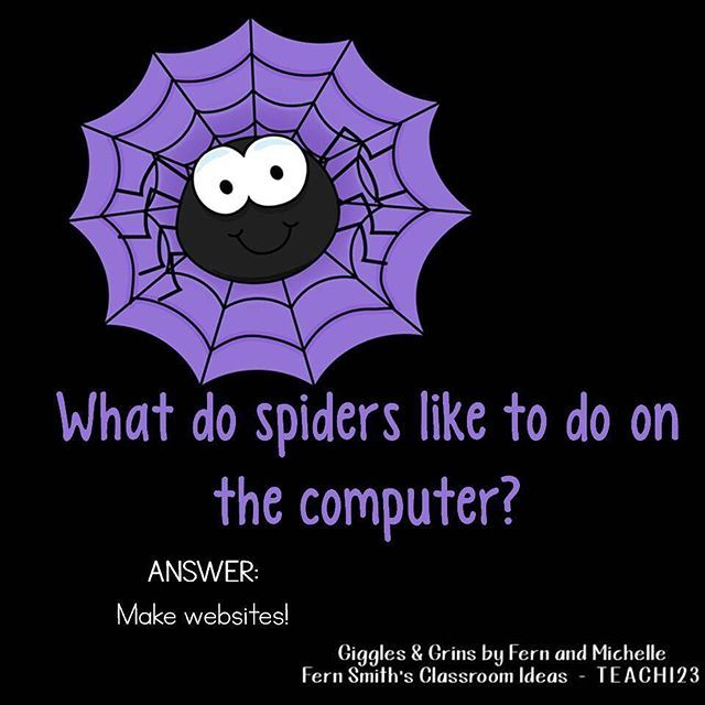 Tonight's Joke for Tomorrow's Students!⠀ What do spiders like to do on the computer?⠀ Make websites!  #TonightsJokeForTomorrowsStudents⠀ #FernSmithsClassroomIdeas⠀