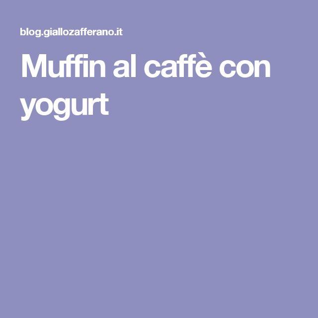 Muffin al caffè con yogurt
