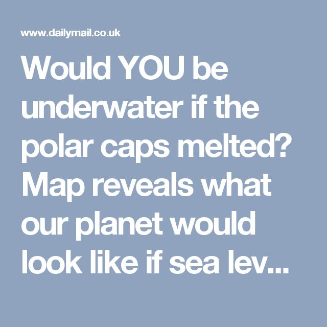 Unique Polar Caps Ideas On Pinterest Polar Ice Caps Melting - Map reveals what the earth would look like if all the polar ice melted 2