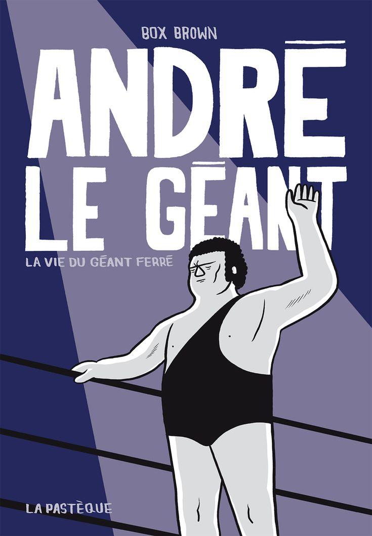 André le Géant | BoDoï, explorateur de bandes dessinées - Infos BD, comics, mangas