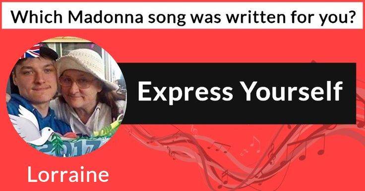 Which Madonna song was written for you?