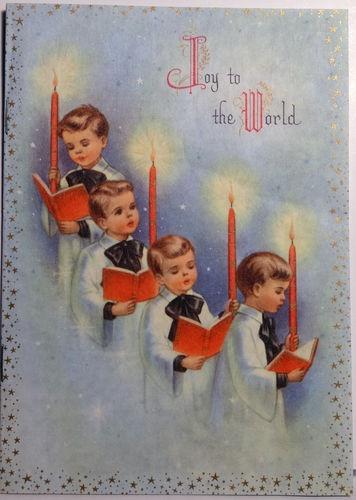 """""""Joy to the World"""" Christmas card with choir boys."""