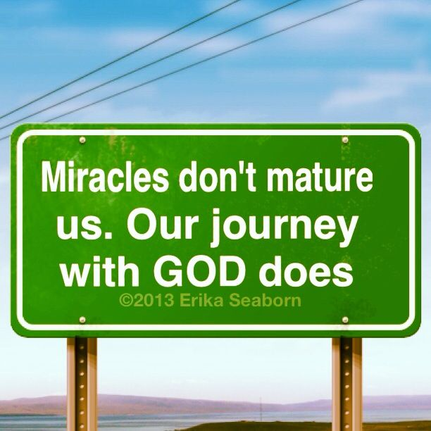 Miracles happen to show you that God is real.