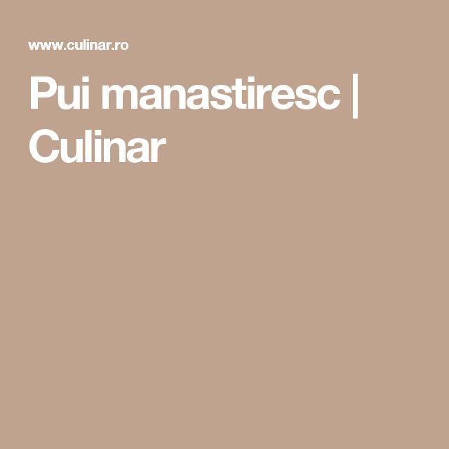 Pui manastiresc | Culinar