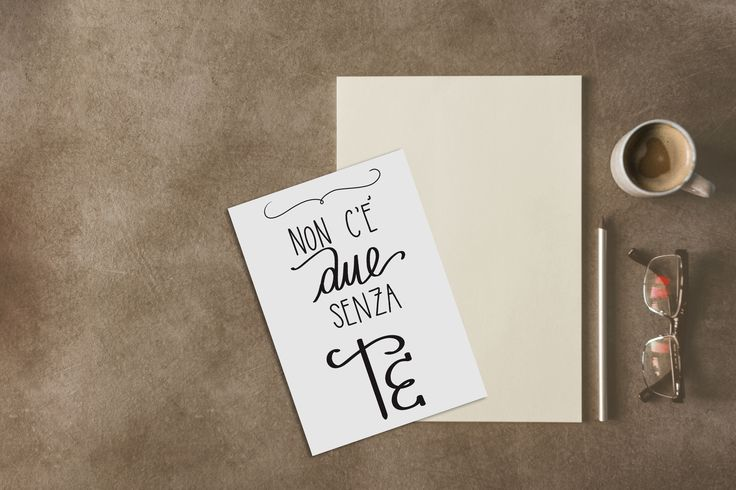 """Don't you all very much love italy and italian?? This printable card says """"There's no two without YOU"""" ... Pretty romantic right? ;)"""