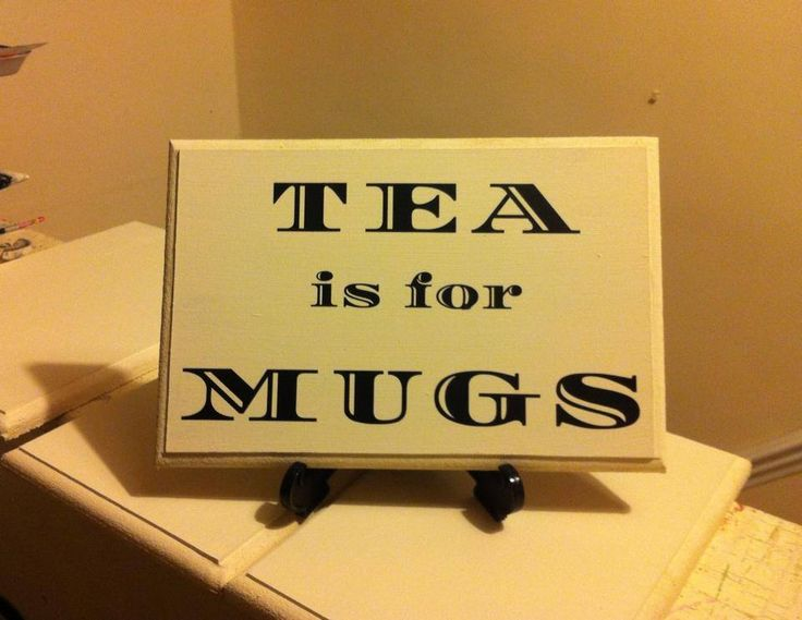 Comical plaque great to hang in the kitchen near the kettle or to give to a tea loving friend.Available in a rage of colours.