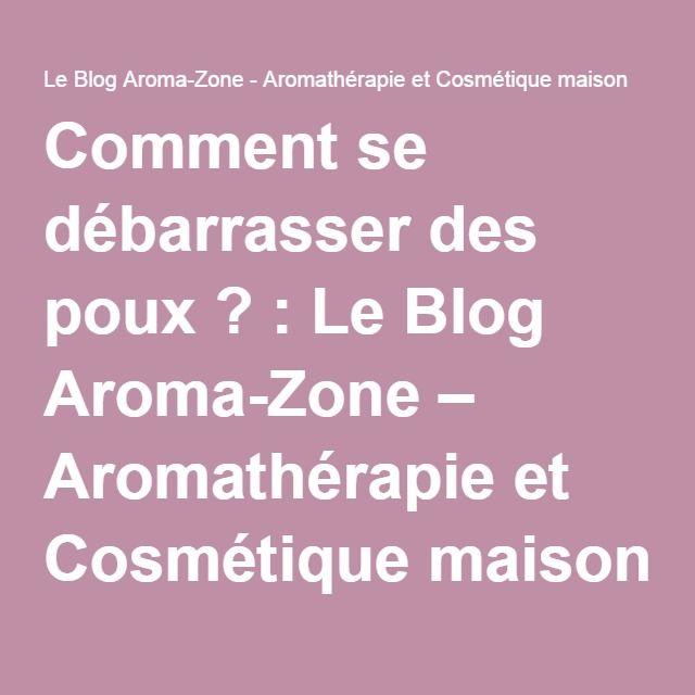 comment se dbarrasser des poux le blog aroma zone aromathrapie et cosmtique - Poux Sur Cheveux Colors