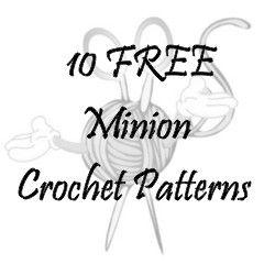 25+ unique Minion crochet patterns ideas on Pinterest