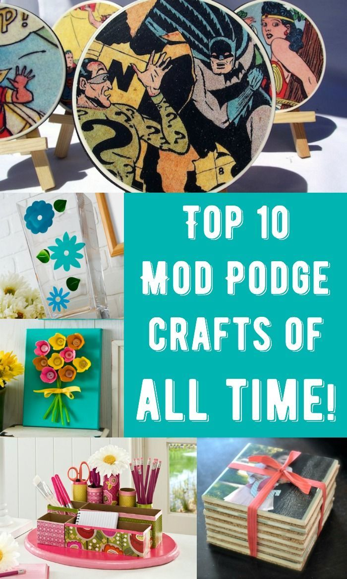These are the top 10 Mod Podge crafts on Mod Podge Rocks, a blog all about decoupage - great DIY projects on wood, glass, canvas, fabric, and more. Lots of easy ideas for first time crafters and kids!