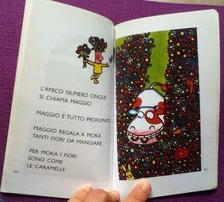 libri in stampatello maiuscolo, di piccolo formato, poche pagine, con poco testo, immagini molto serene, e a volte anche giochini (o meglio esercizi) a fine volume.