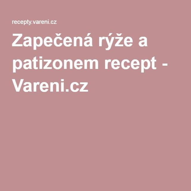 Zapečená rýže a patizonem recept - Vareni.cz