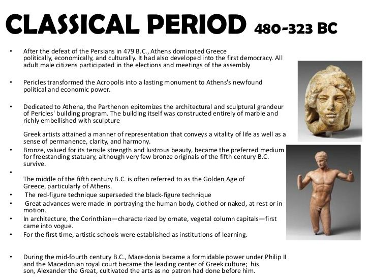 Classical Period 480 323 Bcafter The Defeat Of The Persians In 479 B C Athens Dominated Greece Politically Econom Greek Art Art Timeline Classical Period