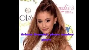 ariana grande phone number 2014 real with proof - Google Search