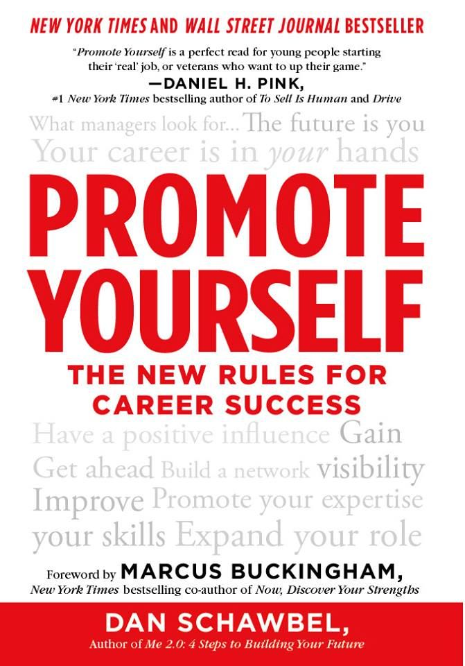 I just received the new Promote Yourself bestselling book cover! - Dan Schawbel