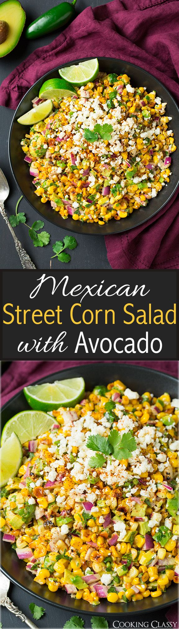 Mexican Street Corn Salad with Avocado - I served this with grilled chicken and it was AMAZING! Perfect for summer cookouts!