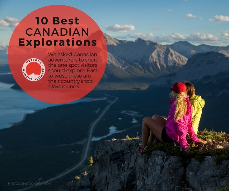 1​0 Best Canadian Explorations: The Locals' View