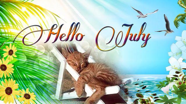 Bildergebnis für wishing you a wonderful July