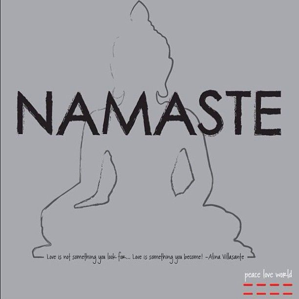 Namaste #wordoftheday #peaceloveworld #yoga