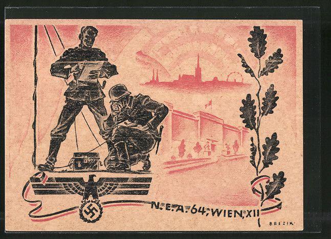 old postcard: Künstler-AK Wien, N. E. A. 64, Soldaten am Funkgerät, Reichsadler mit Hakenkreuz, Eichenlaub