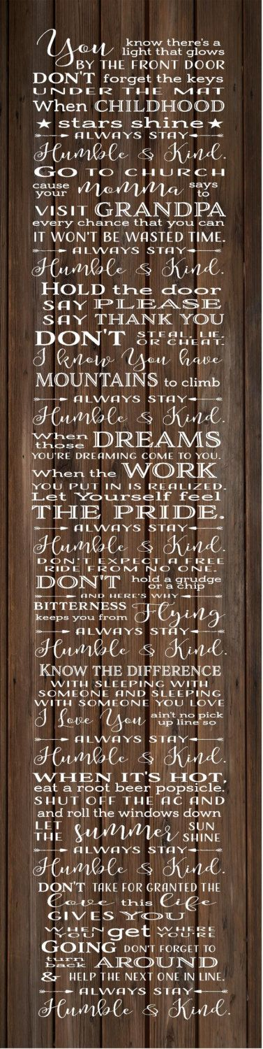 Graduation Gift - Always Stay Humble and Kind Tim McGraw Wood Sign, Canvas Wall Art, Banner - Dorm, Christmas, Teenager, New Baby, by HeartlandSigns on Etsy