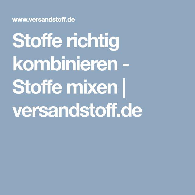 Stoffe richtig kombinieren - Stoffe mixen | versandstoff.de
