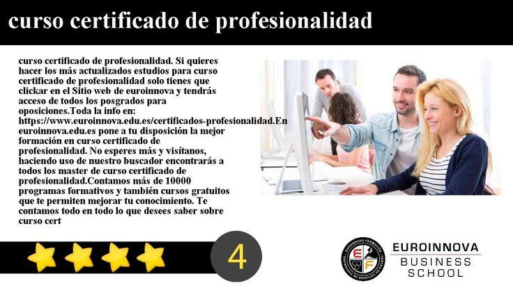 curso certificado de profesionalidad - curso certificado de profesionalidad. Si quieres hacer los más actualizados estudios para curso certificado de profesionalidad solo tienes que clickar en el Sitio web de euroinnova y tendrás acceso de todos los posgrados para oposiciones.    Toda la info en: https://www.euroinnova.edu.es/certificados-profesionalidad.    En euroinnova.edu.es pone a tu disposición la mejor formación en curso certificado de profesionalidad. No esperes más y visítanos…