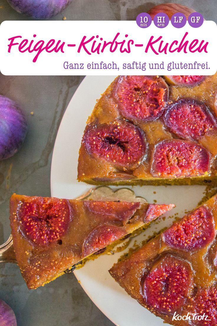 Upside Down Feigen Kurbis Kuchen Glutenfrei Ohne Fertig