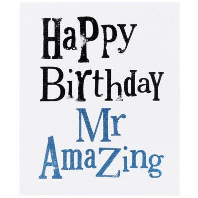 Happy Birthday Mr Amazing Card - http://www.temptationgifts.com/product/really-good-the-bright-side-happy-birthday-mr-amazing.html £1.91