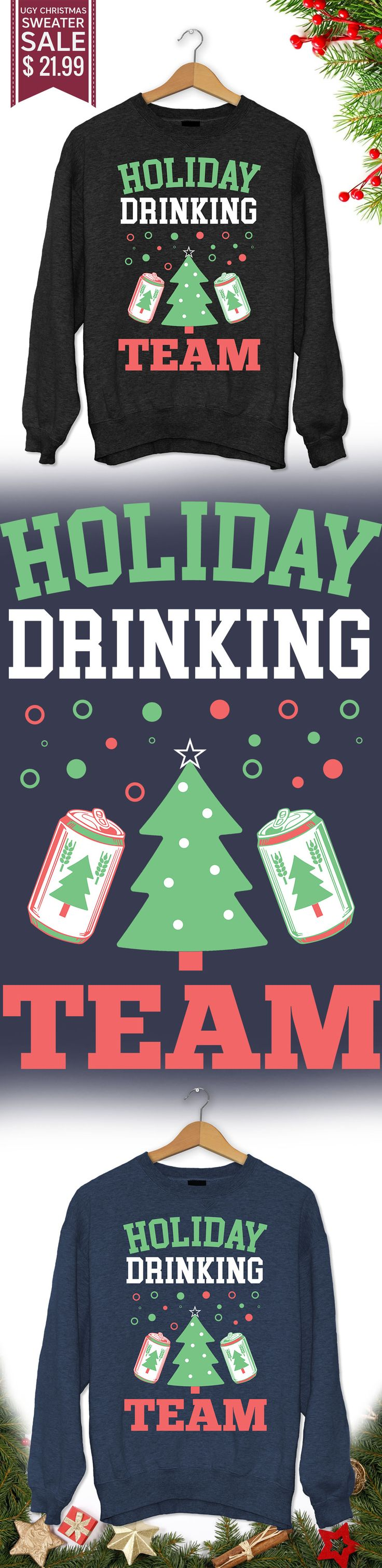 Christmas Drinking Team - Get this limited edition ugly Christmas Sweater just in time for the holidays! Buy 2 or more, save on shipping!