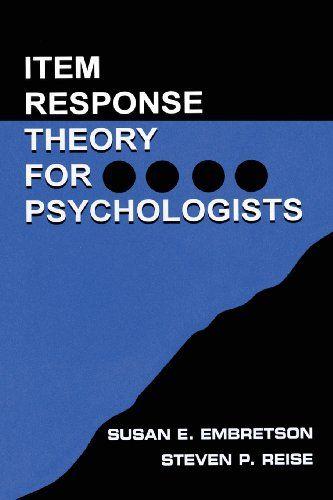 Item Response Theory: Item Response Theory for Psychologists (Multivariate Applications Series) by Susan E. Embretson. http://search.lib.cam.ac.uk/?itemid= depfacozdb 467083